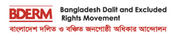 Bangladesh Dalit and Excluded Rights Movement (BDERM)